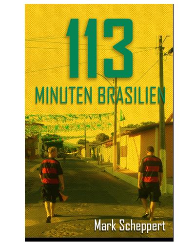 113 Minuten Brasilien Buch Cover