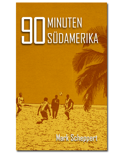 90 Minuten Südamerika Buch Cover
